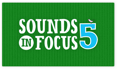 Sounds in Focus 5